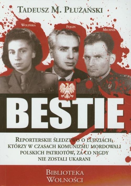 Bestie Płużański Tadeusz M.