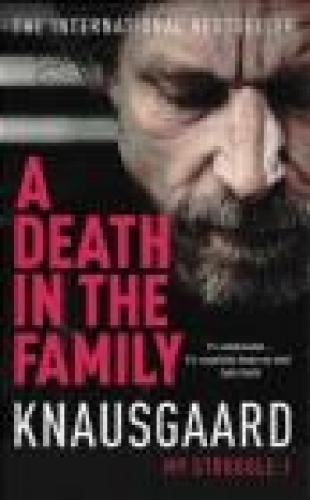 A Death in the Family Karl Ove Knausgaard