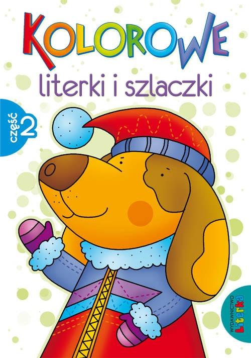 Kolorowe literki i szlaczki część 2 Szwabowska Lidia