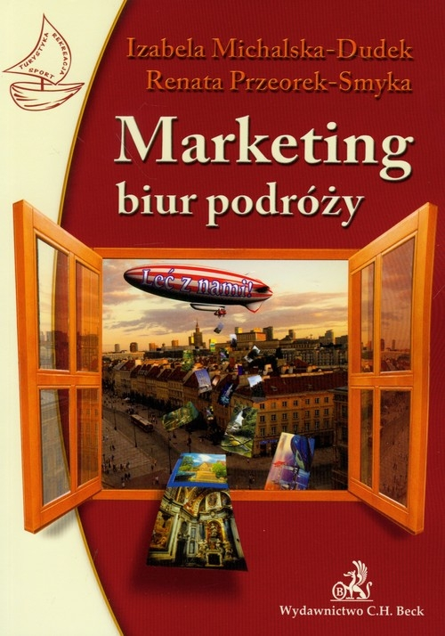 Marketing biur podróży Michalska-Dudek Izabela, Przeorek-Smyka Renata