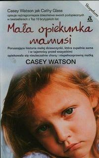 Mała opiekunka mamusi Watson Casey
