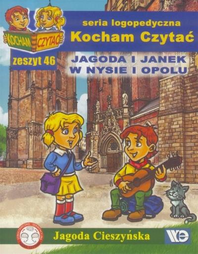 Kocham czytać zeszyt 46. Jagoda i Janek w Nysie i Opolu Jagoda Cieszyńska