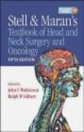 Stell and Maran's Textbook of Head and Neck Surgery and Onco
