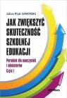 Jak zwiększyć skuteczność szkolnej edukacji