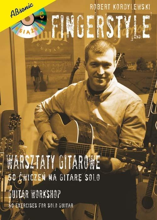 Fingerstyle Warsztaty gitarowe Kordylewski Robert