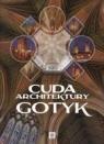Cuda architektury Gotyk