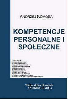 Kompetencje personalne i społeczne (2013) Andrzej Komosa