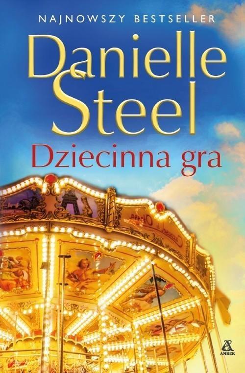 Dziecinna gra Steel Danielle