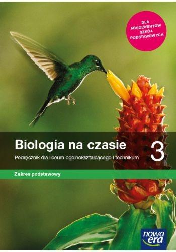 Biologia na czasie 3. Podręcznik dla liceum ogólnokształcącego i technikum, zakres podstawowy - Szkoła ponadpodstawowa (Uszkodzona okładka) Jolanta Holeczek