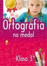 Ortografia na medal 3 klasa