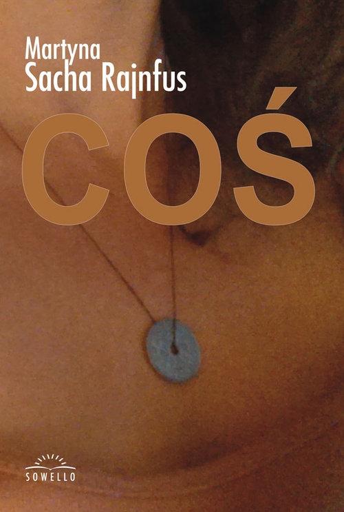 Coś Sacha-Rajnfus Martyna