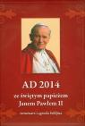 A.D. 2014 ze św. Janem Pawłem II. Terminarz i agenda biblijna