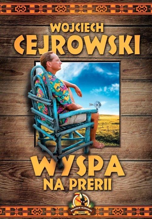 Wyspa na prerii Cejrowski Wojciech
