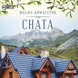 Chata pod jemiołą Audiobook Halina Kowalczuk