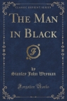 The Man in Black (Classic Reprint)