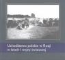 Uchodźstwo polskie w Rosji w latach I wojny światowej