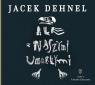 Ale z naszymi umarłymi (Audiobook) Jacek Dehnel, Łukasz Garlicki