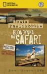 Blondynka na Safari  Pawlikowska Beata