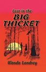 Lost in the Big Thicket