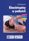 Kinesiotaping w pediatrii Mikołajewska Emilia