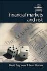 Financial Markets and Risk David Brighouse, Janet Hontoir
