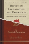 Report on Colonization and Emigration