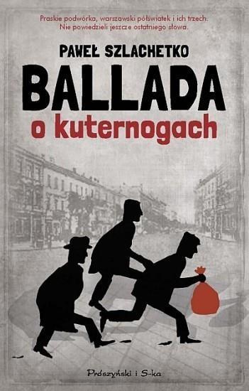 Ballada o kuternogach Szlachetko Paweł