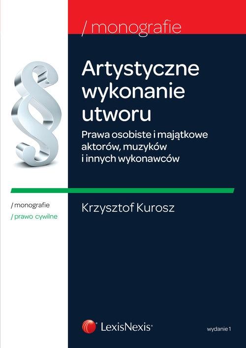 Artystyczne wykonanie utworu Kurosz Krzysztof