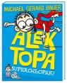 Alek Topa Superchłopak!