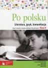 Po polsku 2 Zeszyt ćwiczeń do języka polskiego Literatura, język, komunikacja