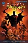 Wieczny Batman Tom 3
