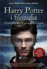 Harry Potter i filozofia Przewodnik po Hogwarcie dla mugoli