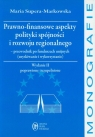 Prawo-finansowe aspekty polityki spójności i rozwoju regionalnego