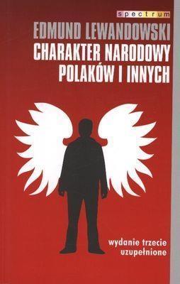 Charakter narodowy Polaków i innych Lewadowski Edmund