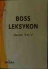 Leksykon Boss Leksykon zarządzania zasobami ludzkimi Leksykon komunikacji Smid Wacław