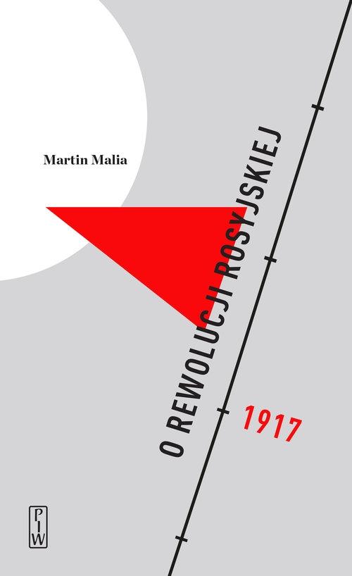 O rewolucji rosyjskiej Malia Martin