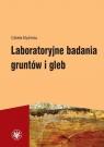 Laboratoryjne badania gruntów i gleb Myślińska Elżbieta