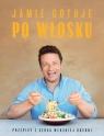 Jamie gotuje po włosku Jamie Oliver