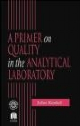 Primer on Quality in Anaytical Laboratory