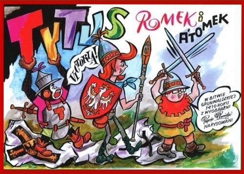Tytus Romek i A'Tomek w Bitwie grunwaldzkiej 1410 roku Chmielewski Henryk Jerzy