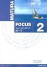 Matura Focus 2 TB  LONGMAN Sue Kay, Vaughan Jones, Daniel Brayshaw