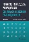 Funkcje i narzędzia zarządzania dla małych i średnich przedsiębiorstw (wyd. Krzysztof Łobos, Paula Pypłacz