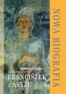 Franciszek z Asyżu. Nowa biografia Thompson Augustine OP