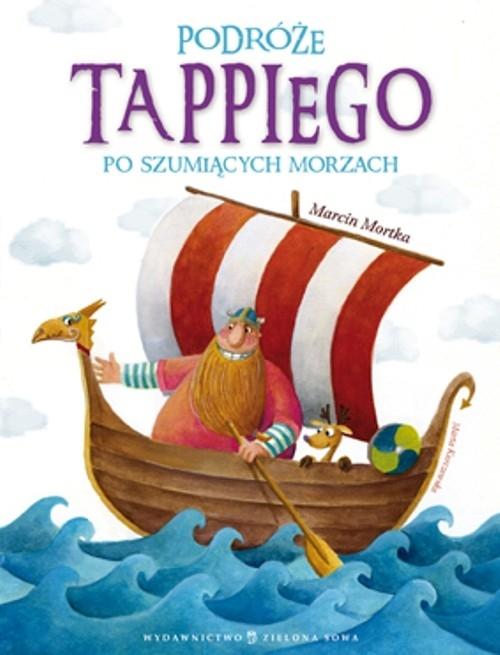 Podróże Tappiego po Szumiących Morzach Mortka Marcin