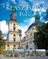 Klasztory w Polsce Czapliński Konrad Kazimierz