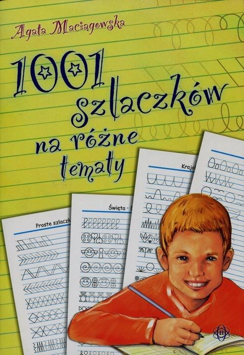 1001 szlaczków na różne tematy Maciągowska Agata