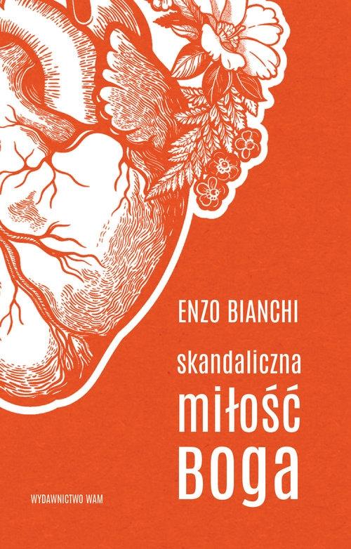 Skandaliczna miłość Boga Bianchi Enzo