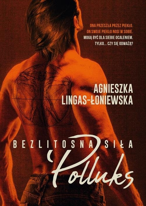 Bezlitosna siła. Tom 2. Polluks Agnieszka Lingas-Łoniewska