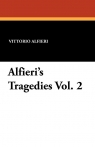 Alfieri's Tragedies Vol. 2