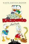Kaczogród: Miasto złotych dachów i inne historie z lat 1957-1958